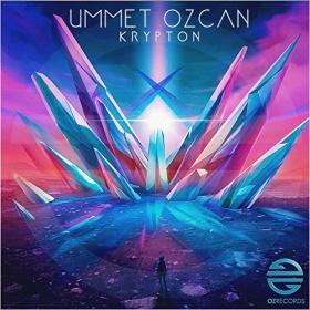 UMMET OZCAN - KRYPTON